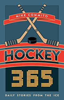 Hockey 365: Daily Stories from the Ice