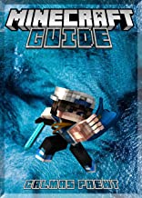 Let's Go Back To The Beginning: Learn In Simple Steps Minecrafting (An Unofficial Minecraft Book) (English Edition)