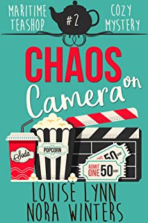 Chaos on Camera (Maritime Teashop Cozy Mystery Series Book 2)