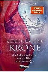 Zerschlagene Krone - Geschichten und mehr aus der Welt der roten Königin (Die Farben des Blutes 5) (German Edition) Kindle Edition