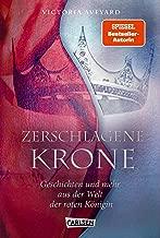 Zerschlagene Krone - Geschichten und mehr aus der Welt der roten Königin (Die Farben des Blutes 5) (German Edition)