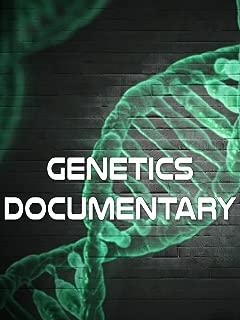 Genetics Documentary