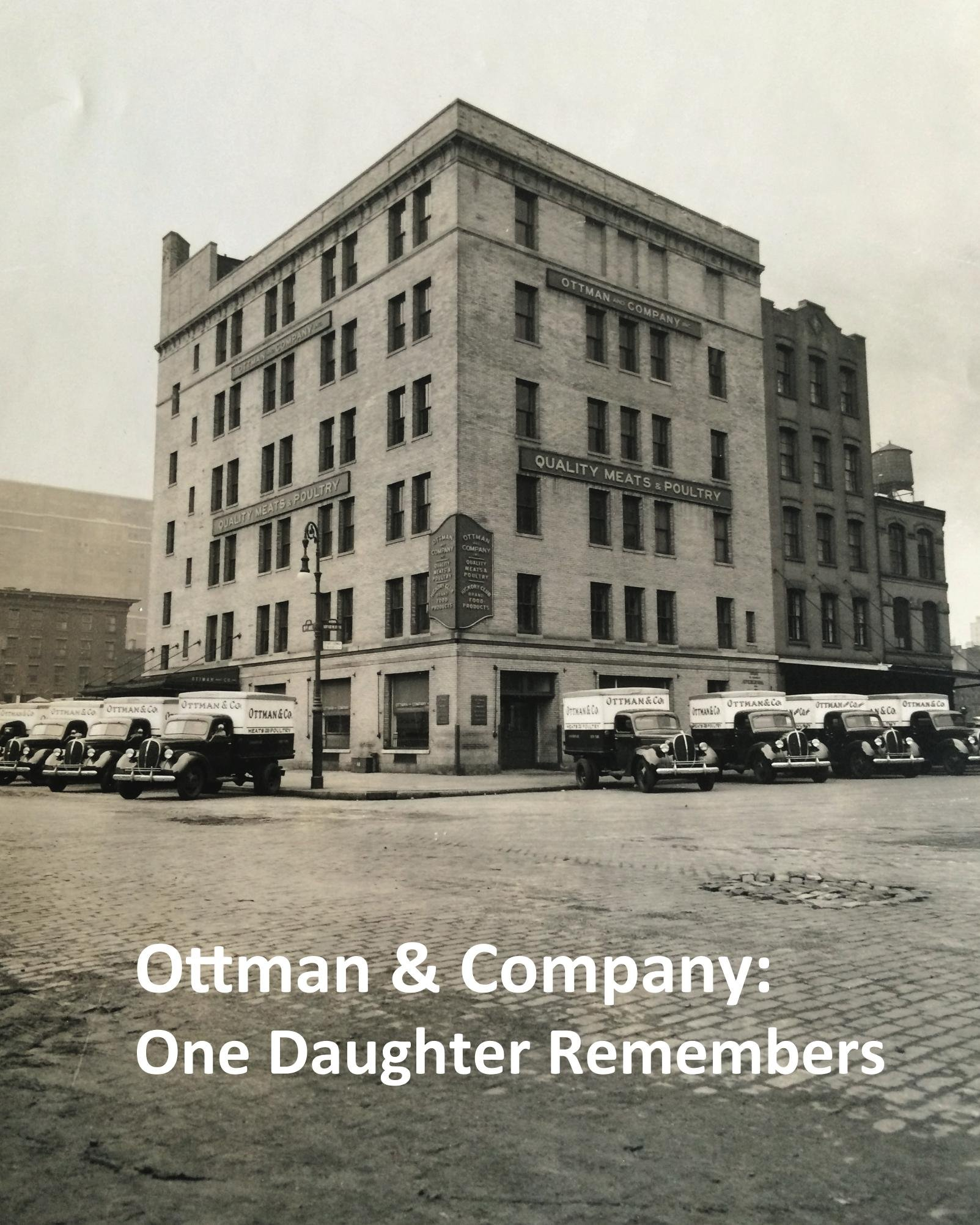 Ottman and Company: One Daughter Remembers