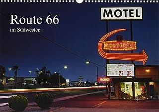 Route 66 im Suedwesten (Wandkalender 2020 DIN A3 quer): Die Route 66, auch Mother Road genannt, geniesst Kultstatus bei den meisten USA Reisenden. Der Kalender zeigt das wohl schoenste Teilstueck der Route 66 im Suedwesten der USA. (Monatskalender, 14 Seiten )