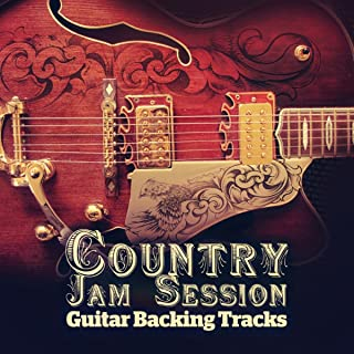 Country Jam Session: Guitar Backing Tracks – Play Along Track & Practice Track to Learn to Play Country Guitar Dobro Banjo and Improvise with Scales
