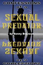 Confessions of a Sexual Predator