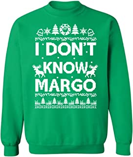 Pekatees Know Margo Sweatshirt I Don't Know Margo Sweater Ugly Christmas Sweater Funny Margo and Todd
