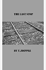 The Last Stop Kindle Edition