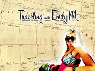 Traveling with Emily M.