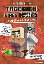 Tagebuch eines Super-Kriegers (Tagebuch eines Noobs 2) (German Edition)