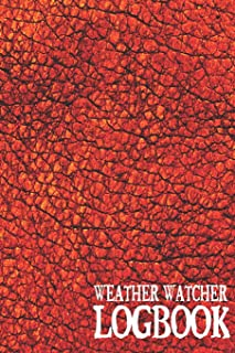 Weather Watcher Logbook: Lined Blank Paperback Journal for Weather Observation Commentary and Notation