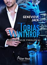 Tobias Winthrop: Les dragons de Paragon, T2