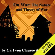 On War: The Nature and Theory of War