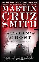 Stalin's Ghost: An Arkady Renko Novel (Arkady Renko Series Book 6)