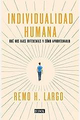 Individualidad humana: Qué nos hace diferentes y cómo aprovecharlo (Spanish Edition) Kindle Ausgabe