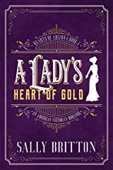 A Lady's Heart of Gold: An American Victorian Romance (Hearts of Arizona Book 3) Kindle Edition