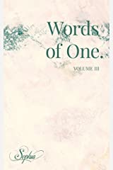 Words of One: Volume III (Words of One. Book 3) Kindle Edition