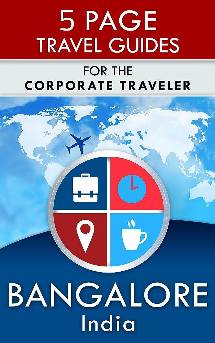 ラバ後方ベジタリアンBangalore Travel Guide: For the Corporate Traveler (5 Page Travel Guides) (English Edition)