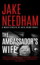 THE AMBASSADOR'S WIFE: An Inspector Tay Novel (The Mean Streets Crime Novels Book 1) (English Edition)
