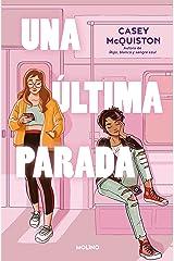 Una última parada (Spanish Edition) Kindle Edition