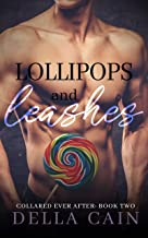 Lollipops and Leashes (Collared Ever After Book 2)