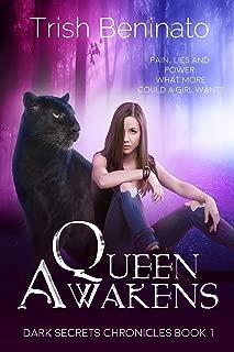 Queen Awakens (The Dark Secrets Chronicles Book 1)