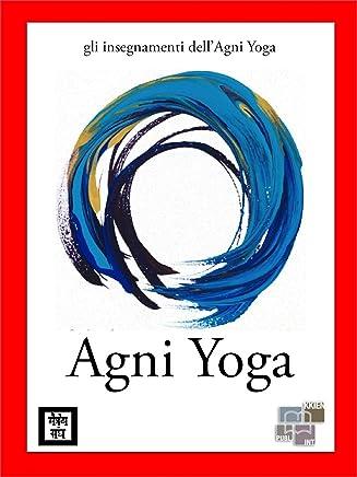 Agni Yoga (gli insegnamenti dellAgni Yoga)