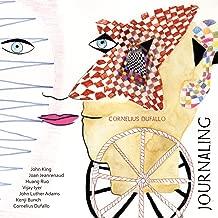 Journaling: Cornelius Dufallo