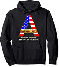 Home Of The Free Because Of The Brave Shirt 4th Of July Gift Pullover Hoodie