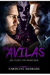 Os Ávilas : Ascensão dos monstros eBook Kindle