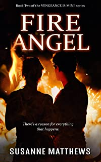 Fire Angel (Vengeance Is Mine Book 2)