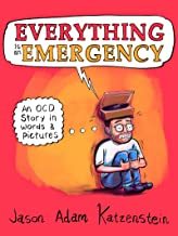 Everything Is an Emergency: An OCD Story in Words & Pictures PDF