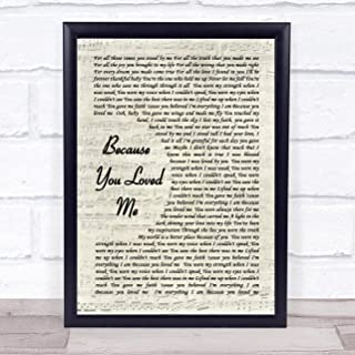 Because You Loved Me Vintage Script Song Lyric Quote Print