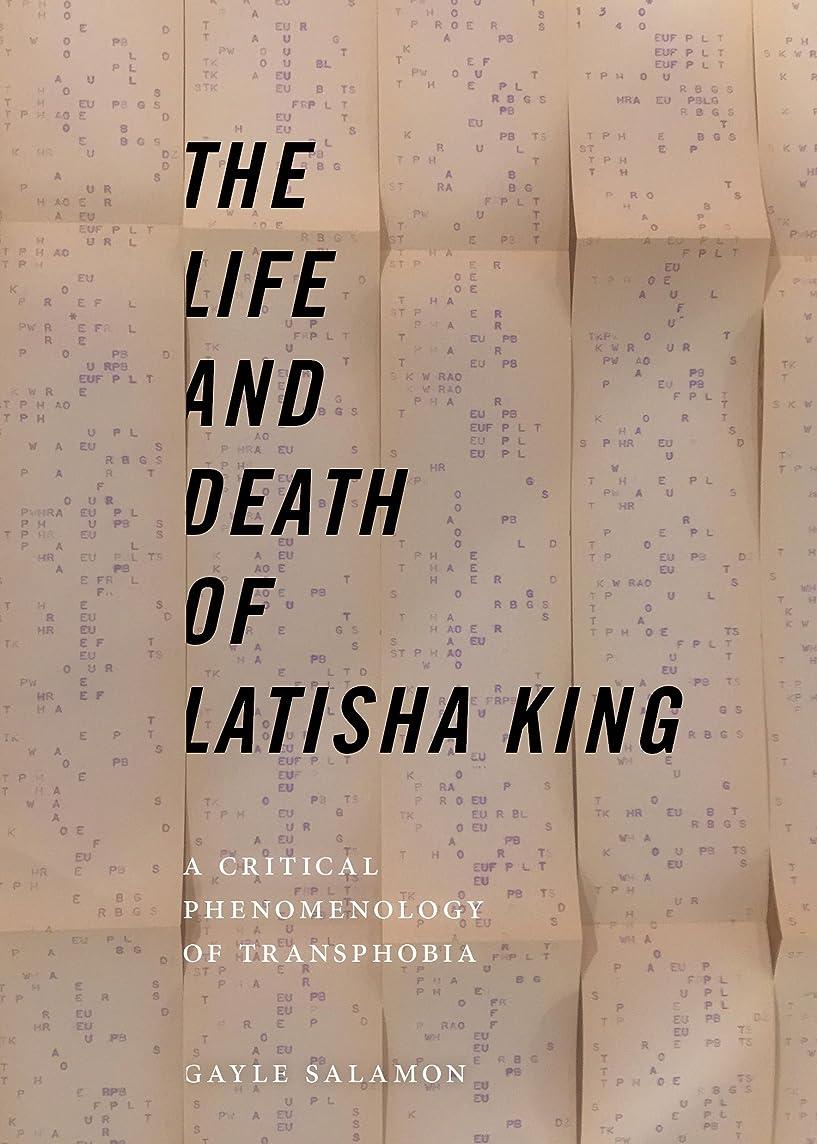 手つかずのツーリストゾーンThe Life and Death of Latisha King: A Critical Phenomenology of Transphobia (Sexual Cultures)