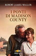 Scaricare Libri I ponti di Madison County PDF