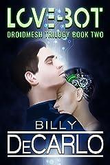 Love-Bot: DroidMesh Trilogy Book 2 Kindle Edition