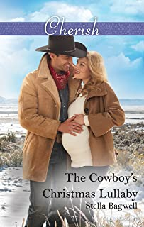 The Cowboy's Christmas Lullaby (Men of the West Book 36)