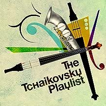 The Tchaikovsky Playlist