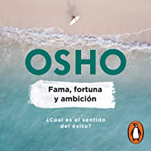 Fama, fortuna y ambición [Fame, Fortune and Ambition]: ¿Cuál es el sentido del éxito? [What Is the Meaning of Success?]