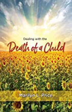 Dealing with the Death of a Child
