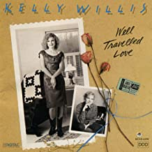 kelly willis well travelled love
