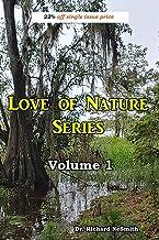 Love of Nature: Volume 1