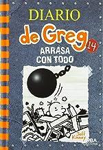 Diario de Greg 14. Arrasa con todo (Diario de Greg/ Diary of a Wimpy Kid) (Spanish Edition)