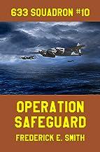 Operation Safeguard (633 Squadron Book 10)