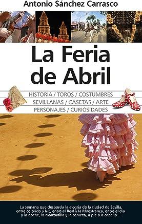 La Feria de Abril (Andalucía)