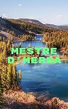 Mestre d'herba (Catalan Edition)