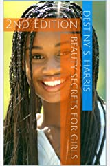 Beauty Secrets For Girls: 2nd Edition (The Original Duo) Kindle Edition