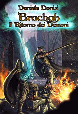 Bracbah: Il Ritorno Dei Demoni (The Bracbah Chronicles Vol. 1)