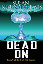 Dead On: Book 9 of the Irish End Games