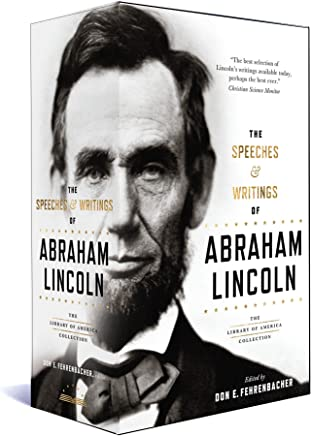 The Speeches & Writings of Abraham Lincoln: A Library of America Boxed Set